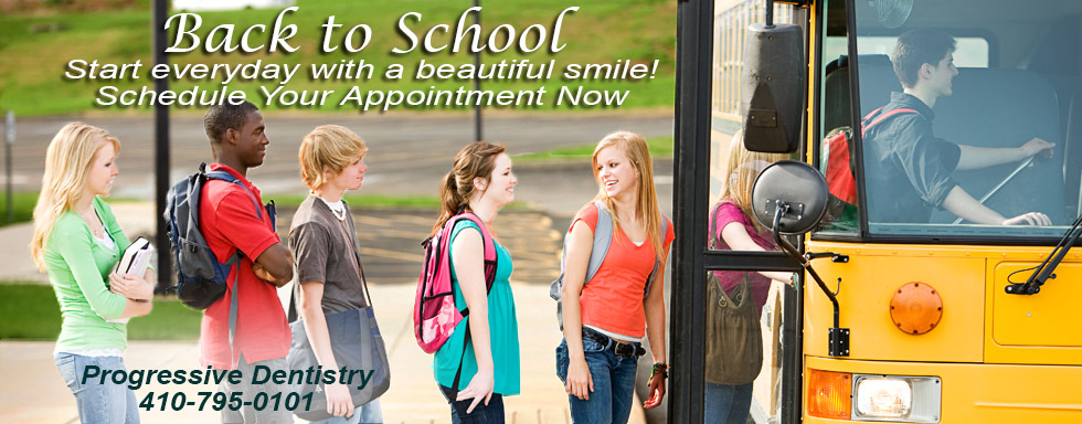 Back to School Time Call Progressive Dentisty to Schedule Your Dental Appointments